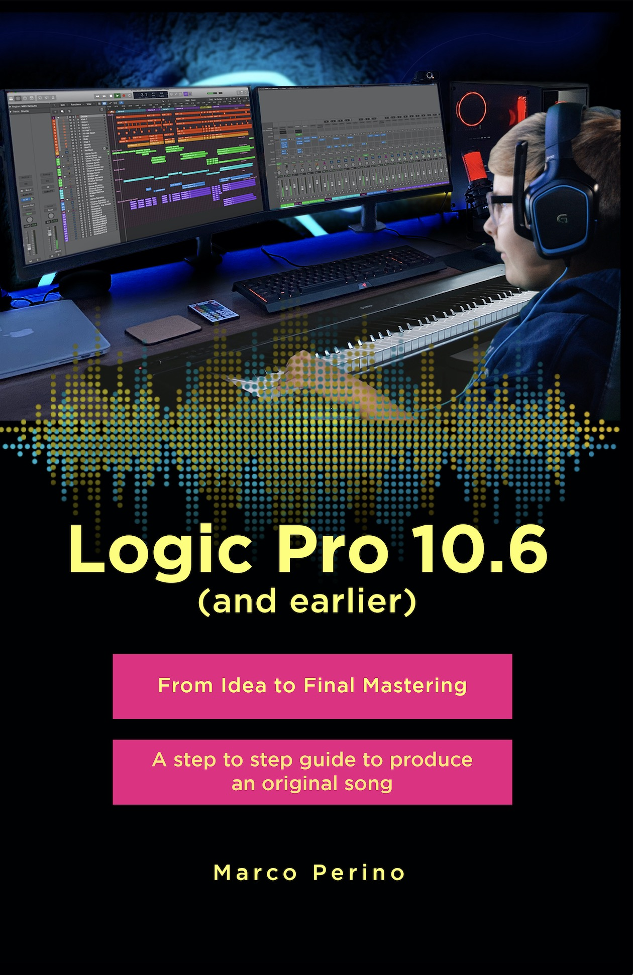 Logic Pro 10.6 and earlier from idea to final mastering